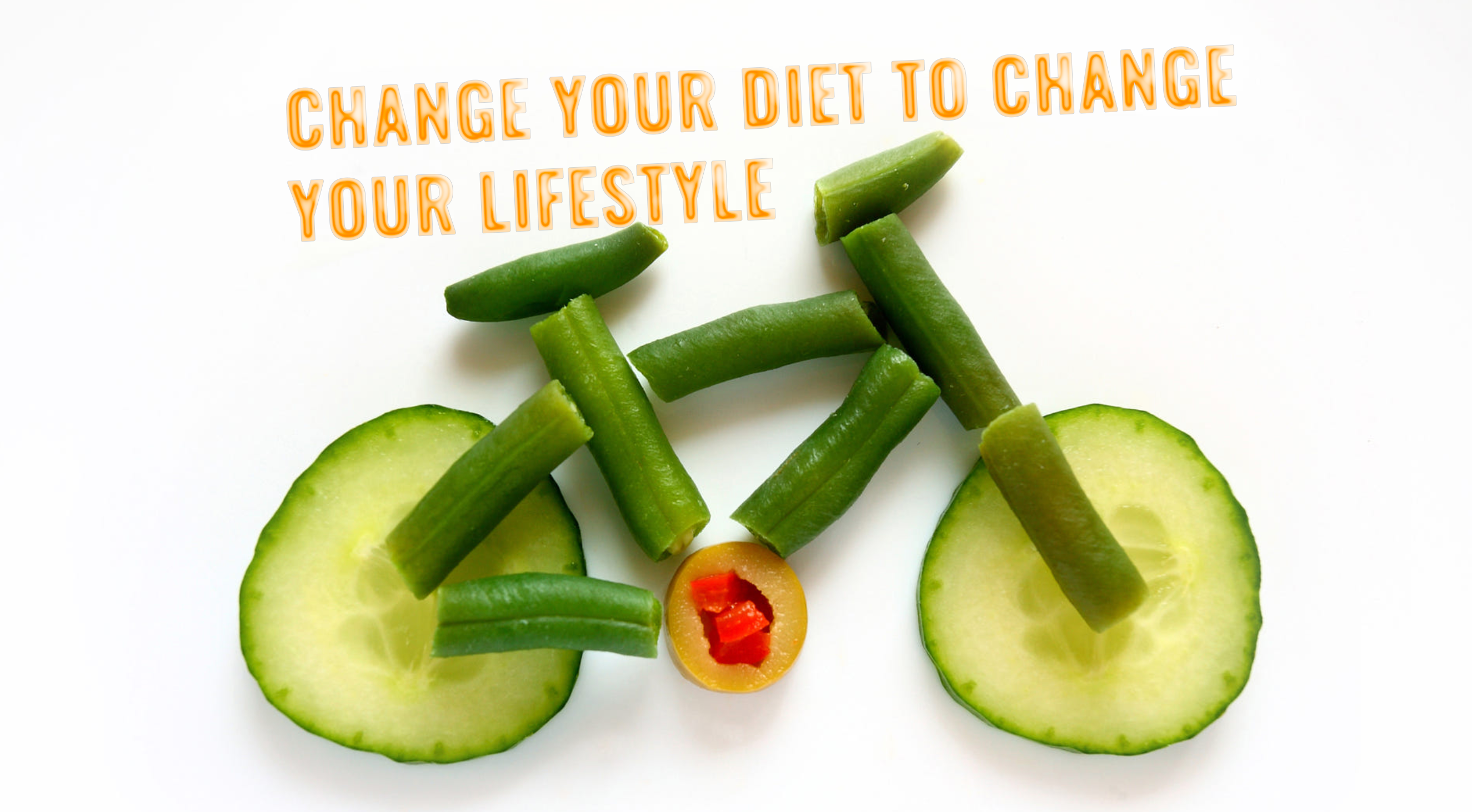 Change Your Diet to Change your Lifestyle